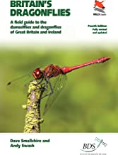 Britain's Dragonflies: A Field Guide to the Damselflies and Dragonflies of Great Britain and Ireland - Fully Revised and U...
