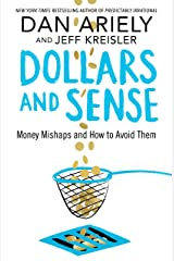 Dollars and Sense: Money Mishaps and How to Avoid Them Kindle Edition