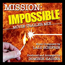Mission Impossible Theme (Movie Trailer Mix)