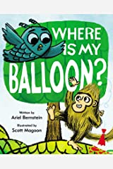 Where Is My Balloon? Kindle Edition