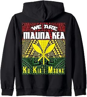 We are Mauna Kea - Ku Kia'i Mauna Zip Hoodie