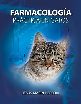 Farmacología Práctica en Gatos (Spanish Edition)