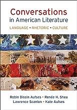 Conversations in American Literature: Language, Rhetoric, Culture