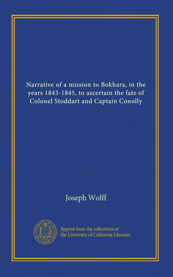 サイクロプス細分化する伝染性Narrative of a mission to Bokhara, in the years 1843-1845, to ascertain the fate of Colonel Stoddart and Captain Conolly