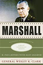 Marshall: Lessons in Leadership (Great Generals)
