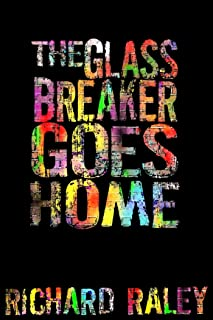 The Glassbreaker Goes Home (The King Henry Tapes)
