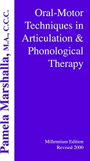 Oral Motor Techniques in Articulation and Phonological Therapy