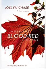 Under The Blood-Red Maple Kindle Edition
