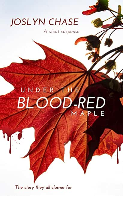 Under The Blood-Red Maple (English Edition)