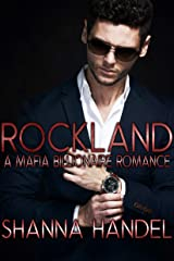 Rockland: A Mafia Billionaire Romance (Bachman Brotherhood) Kindle Edition