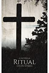 Ritual (Father of Lies Trilogy Book 1) Kindle Edition