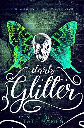 Dark Glitter: A Dark Fae Reverse Harem Romance (The Wild Hunt Motorcycle Club Book 1)