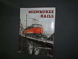 Milwaukee Rails