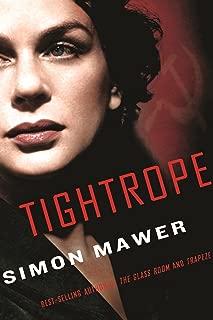 Tightrope: A Novel