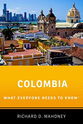 Colombia: What Everyone Needs to Know®