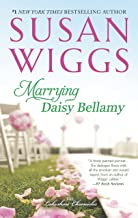 Marrying Daisy Bellamy: Lakeshore Chronicles Book 8 (The Lakeshore Chronicles)