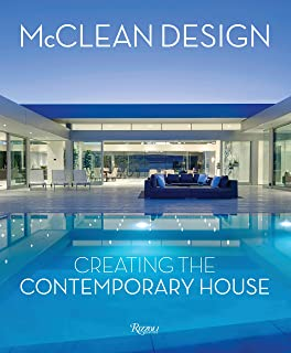 McClean Design: Creating the Contemporary House