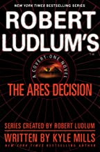 Robert Ludlum's(TM) The Ares Decision (A Covert-One novel Book 8)
