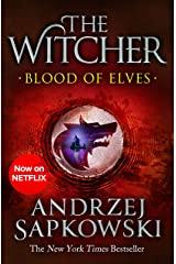 Blood of Elves: Witcher 1 – Now a major Netflix show (The Witcher) (English Edition) eBook Kindle