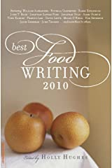 Best Food Writing 2010 Kindle Edition