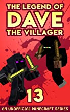 Dave the Villager 13: An Unofficial Minecraft Book (The Legend of Dave the Villager)