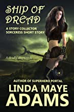 Ship of Dread: An Action-Packed Sword and Sorcery Short Story (The Story Collector Sorceress)