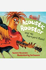 Acoustic Rooster and His Barnyard Band Kindle Edition