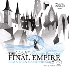 The Final Empire: Mistborn, Book 1
