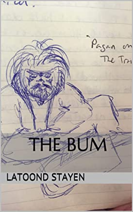 The Bum: Collected Reflections (English Edition)