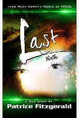 Last Walk: a Silo story (Karma Book 5) Kindle Edition