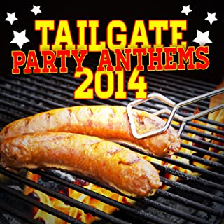 Tailgate Party Anthems 2014