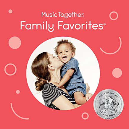 Music Together Family Favorites