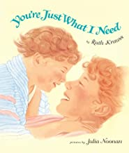 You're Just What I Need Board Book