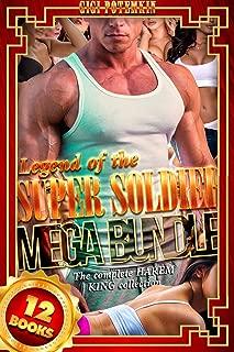 Legend of the Super Soldier (MEGA BUNDLE | 12 Books): The complete HAREM KING collection (Super Soldier BUNDLE Book 5)