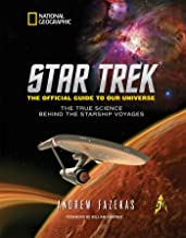 Star Trek The Official Guide to Our Universe: The True Science Behind the Starship Voyages