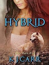 Hybrid: First Rare Wolf (Rare Wolves Book 1)