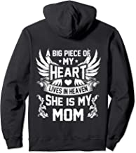 A big piece of my heart lives in heaven She is my Mom hoodie