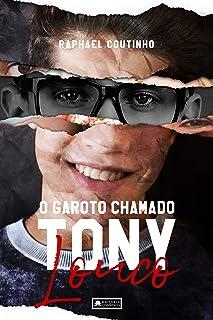 O Garoto Chamado Tony Louco (Portuguese Edition)