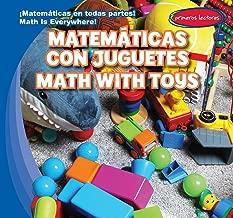 Matemáticas con juguetes / Math with Toys (Matemáticas en todas partes! / Math Is Everywhere!) (English and Spanish Edition)