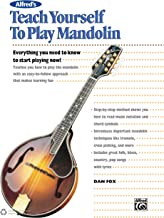 Alfred's Teach Yourself to Play Mandolin: Everything You Need to Know to Start Playing Now!, Book, CD & DVD (Teach Yoursel...