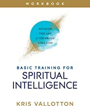 Basic Training for Spiritual Intelligence: Develop the Art of Thinking Like God (English Edition)
