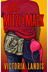 Alias: Mitzi & Mack Kindle Edition