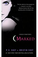 Marked (House of Night, Book 1): A House of Night Novel Kindle Edition