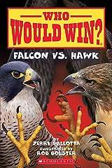 Falcon vs. Hawk (Who Would Win? Book 23) Kindle Edition