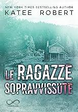 Le ragazze sopravvissute: Hidden Sins vol. 3 (Italian Edition)