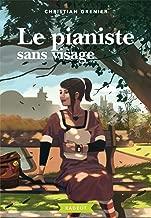 Le pianiste sans visage (Rageot Romans) (French Edition)