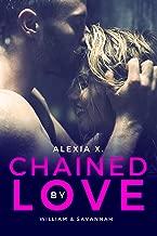 Chained by Love (Dark Billionaires Book 1)