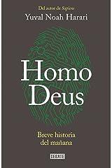 Homo Deus: Breve historia del mañana (Spanish Edition) Kindle Edition