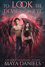 To Look the Devil in the Eye (The Broken Halos series Book 5)