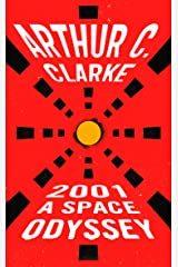 2001: A Space Odyssey (Space Odyssey Series) Kindle Edition